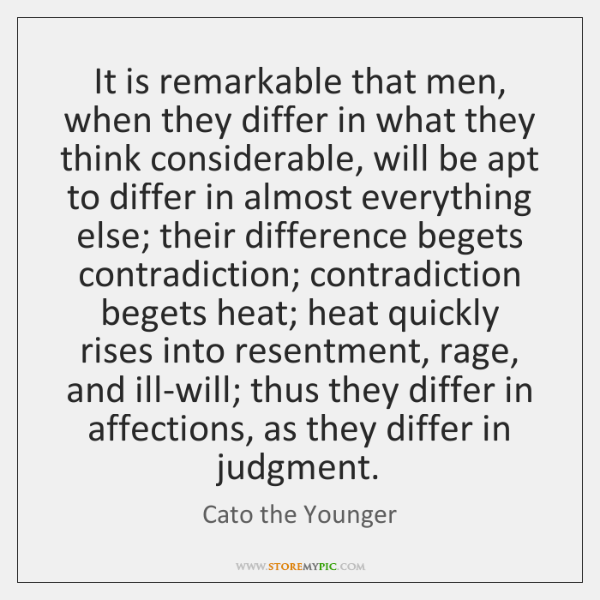 Cato The Younger It Is Remarkable That Men When They Quote On